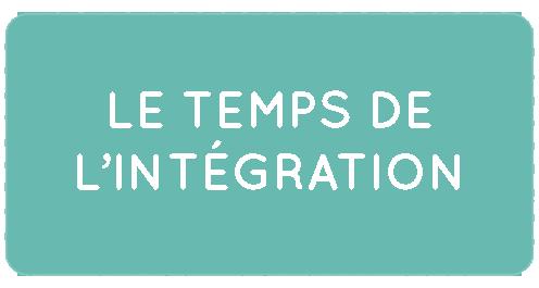le temps de l'intégration